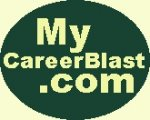 MyCareerBlast.com: Career, College, and Job Tools for You!