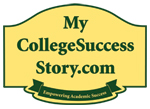 MyCollegeSuccessStory.com: Study Skills, Academic Success